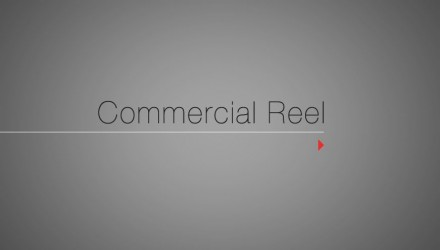 Commercial Reel